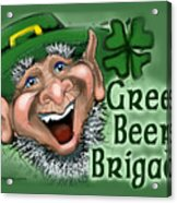 Green Beer Brigade Acrylic Print
