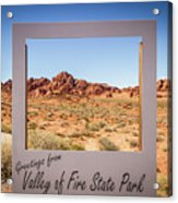 Greetings From Valley Of Fire Acrylic Print