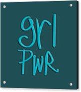 Grl Pwr Acrylic Print