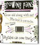 Grow Old With Me Acrylic Print