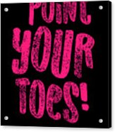 Gymnastics Point Your Toes Hot Pink Gymnast Light Acrylic Print