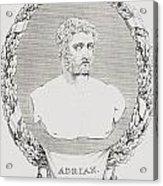 Hadrian, Publius Aelius Trajanus Acrylic Print