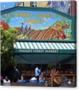 Haight Steet Market San Francisco Acrylic Print