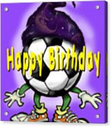 Happy Birthday Soccer Wizard Acrylic Print