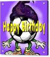 Happy Birthday Soccer Wizard Acrylic Print