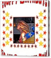 Happy Birthday To The Star Of The Day Acrylic Print