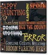 Happy Haunting Typography Acrylic Print