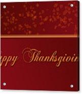 Happy Thanksgiving Acrylic Print