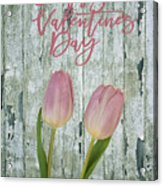 Happy Valentines Day Acrylic Print