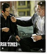 Harsh Times, Starring Christian Bale, Freddy Rodriguez And Eva Longoria Acrylic Print