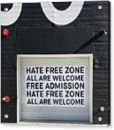 Hate Free Zone Acrylic Print