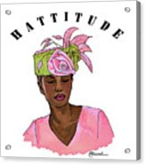 Hattitude #15 Acrylic Print