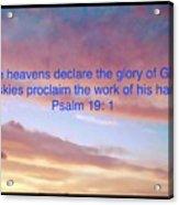 He Created The Heavens  Acrylic Print