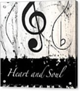 Heart And Soul - Music In Motion Acrylic Print