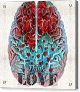 Heart Art - Think Love - By Sharon Cummings Acrylic Print