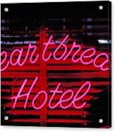 Heartbreak Hotel Neon Acrylic Print by Garry Gay