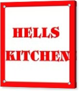 Hells Kitchen Red Acrylic Print