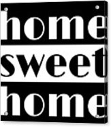Heme Sweet Home Acrylic Print
