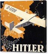 Hitler Uber Deutschland, Germany - Retro Travel Poster - Vintage Poster Acrylic Print