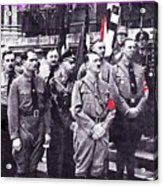 Hitler With Nazi Entourage Hess And Himmler In 2nd Row Circa 1935 Color Added 2016 Acrylic Print