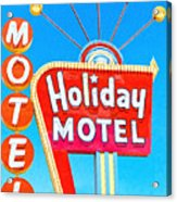 Holiday Motel Las Vegas Acrylic Print by Wingsdomain Art and Photography