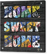 Home Sweet Home Rustic Vintage License Plate Lettering Sign Art Acrylic Print