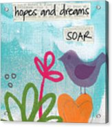 Hopes And Dreams Soar Acrylic Print by Linda Woods