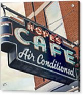 Hope's Cafe Acrylic Print