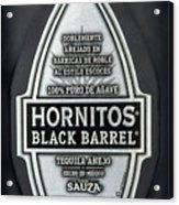 Hornitos Black Barrel Tequila Label Acrylic Print