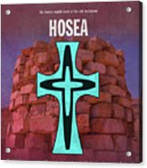 Hosea Books Of The Bible Series Old Testament Minimal Poster Art Number 28 Acrylic Print