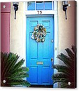 House Door 6 In Charleston Sc  Acrylic Print