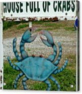House  Full Of Crabs Acrylic Print