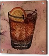 How About An Old Fashioned? Acrylic Print