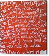 How Deep Is Your Love Acrylic Print