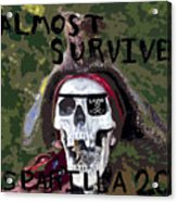 I Almost Survived Acrylic Print by David Lee Thompson