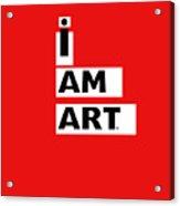 I Am Art Stripes- Design By Linda Woods Acrylic Print