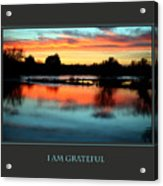 I Am Grateful Acrylic Print