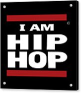 I Am Hiphop Acrylic Print
