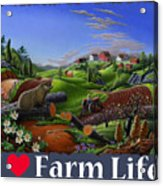 I Love Farm Life T Shirt - Spring Groundhog - Country Farm Landscape 2 Acrylic Print