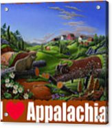 I Love Appalachia T Shirt - Spring Groundhog - Country Farm Landscape Acrylic Print
