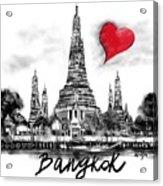 I Love Bangkok Acrylic Print