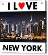 I Love New York Acrylic Print