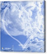 I Love You To The Clouds And Back Acrylic Print