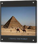 I Travel The World Cairo Acrylic Print