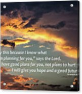 I Will Give You Hope Acrylic Print
