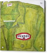 I Worked At Texaco Acrylic Print