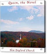 Image Included In Queen The Novel - New England Church Enhanced Poster Acrylic Print