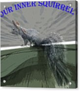 Inner Squirrel Art #1 Acrylic Print