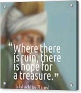 Inspirational Quotes - Motivational - 163 Acrylic Print