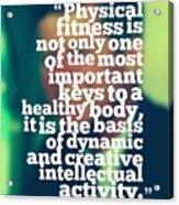 Inspirational Quotes - Motivational - John F. Kennedy 3 Acrylic Print